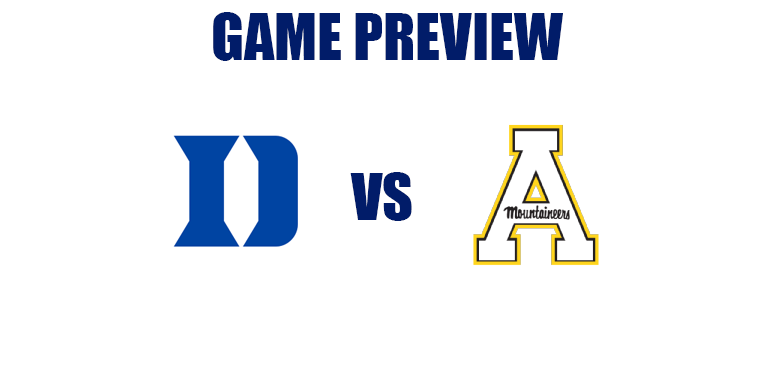 Game Preview by @RandyDunson – Duke Blue Devils vs. Appalachian State Mountaineers