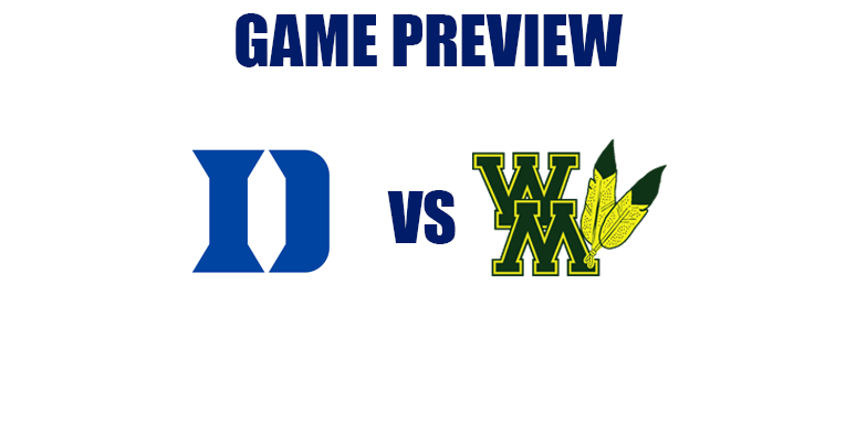 Game Preview by @RandyDunson – Duke Blue Devils vs. William and Mary Tribe