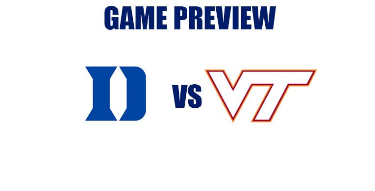 Game Preview by @RandyDunson – Duke Blue Devils vs. Virginia Tech Hokies
