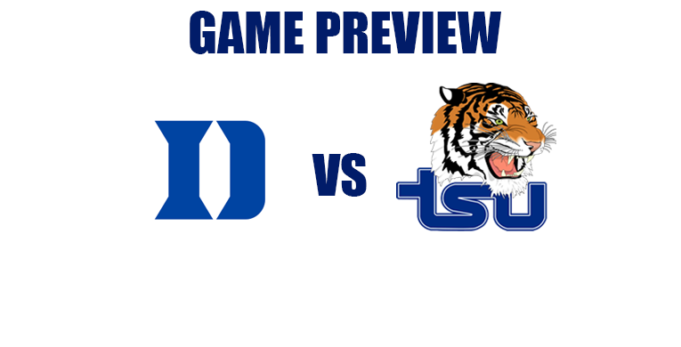 Game Preview by @RandyDunson – Blue Devils vs. Tennessee State Tigers