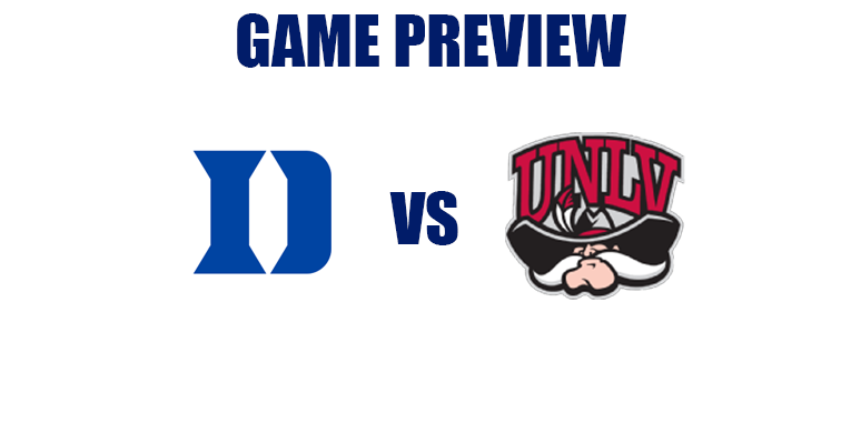 Game Preview by @RandyDunson – Duke Blue Devils vs. UNLV Runnin Rebels