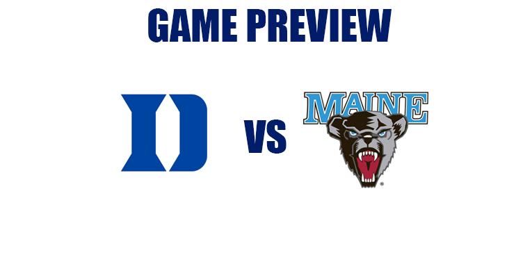 Game Preview by @RandyDunson – Duke Blue Devils vs. Maine Black Bears