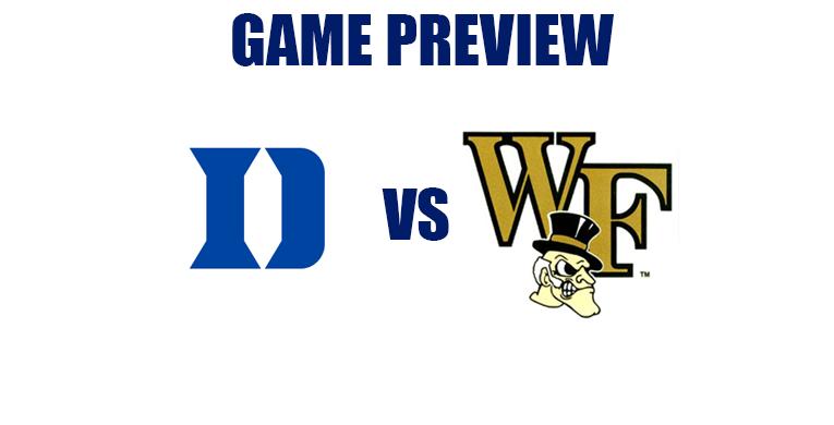 Game Preview by @RandyDunson – Duke Blue Devils vs. Wake Forest Demon Deacons