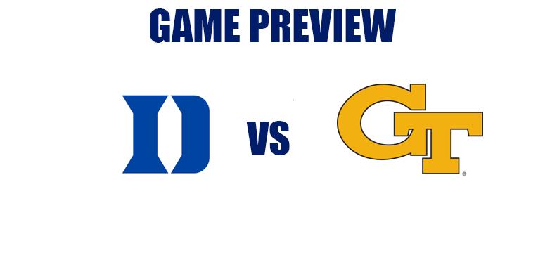 Game Preview by @RandyDunson – Duke Blue Devils vs. Georgia Tech Yellow Jackets