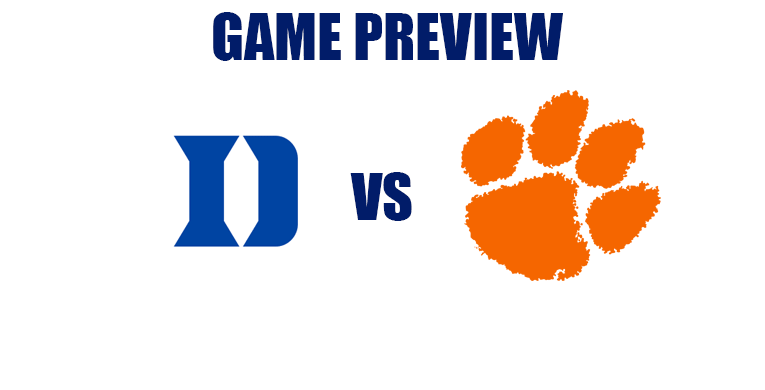 Abbreviated Game Preview by @RandyDunson – Duke Blue Devils vs. Clemson Tigers