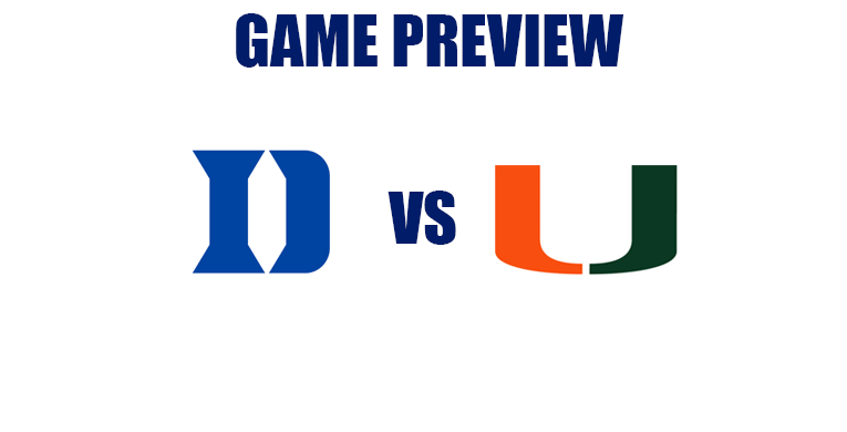Preview: Duke Blue Devils (22-6, 10-5) @ Miami Hurricanes (19-8, 9-6)