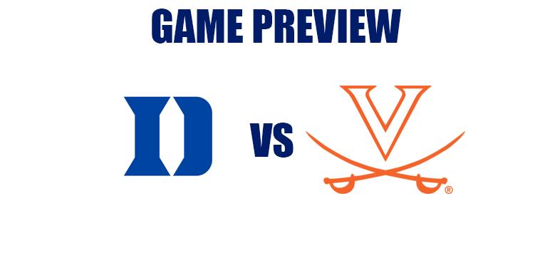 Abbreviated Game Preview by @RandyDunson – Duke Blue Devils vs. Virginia Cavaliers