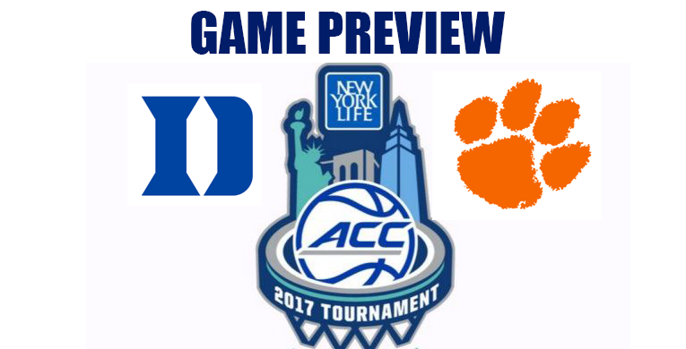 ACCT Game Preview by @RandyDunson – #5 Duke Blue Devils vs. #12 Clemson Tigers