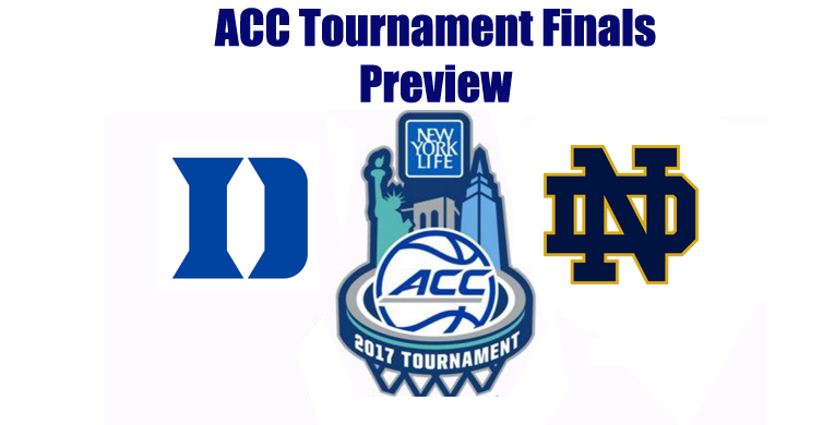ACCT Finals Game Preview by @RandyDunson – Duke Blue Devils vs. Notre Dame Fighting Irish