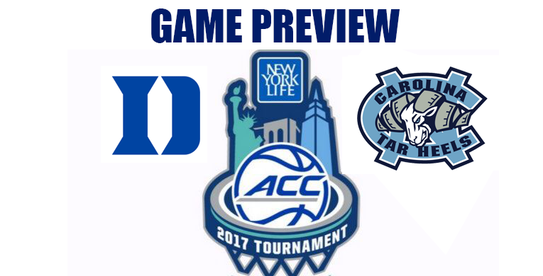 ACCT Game Preview by @RandyDunson – Duke Blue Devils vs. UNC Tar Heels