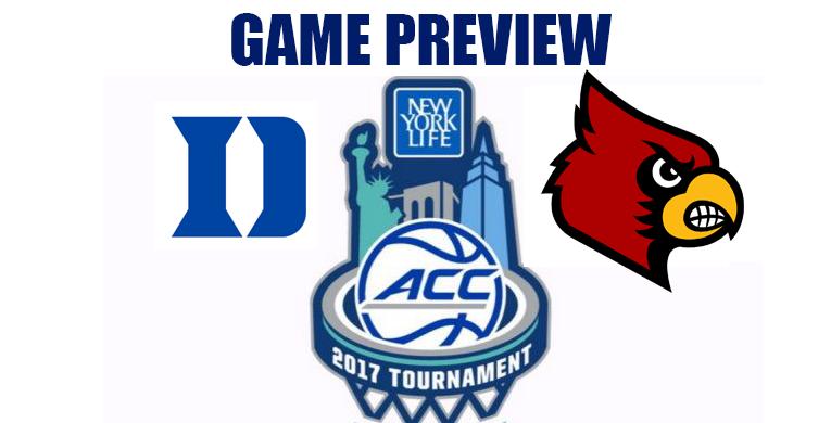ACCT Game Preview by @RandyDunson – Duke Blue Devils vs. Louisville Cardinals