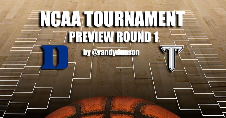 NCAAT RD 1 Game Preview by @RandyDunson – Duke Blue Devils vs. Troy Trojans