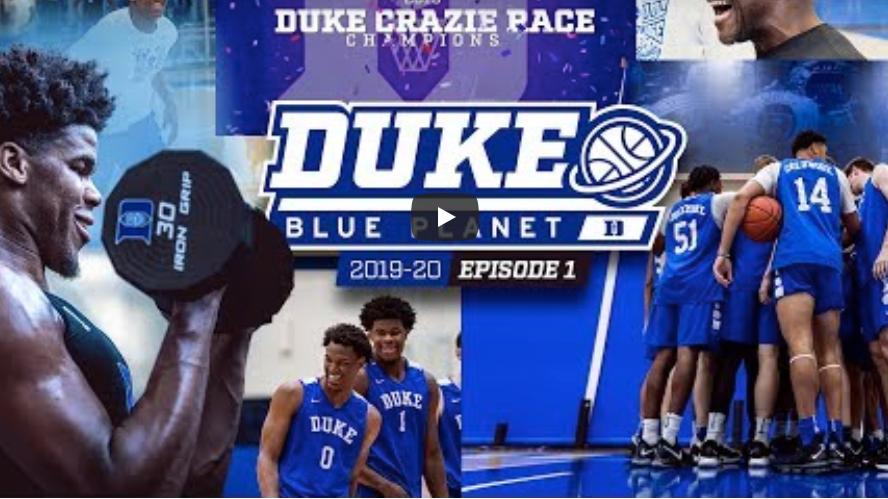 2019-20 Duke Blue Planet | Episode 1…Yass!