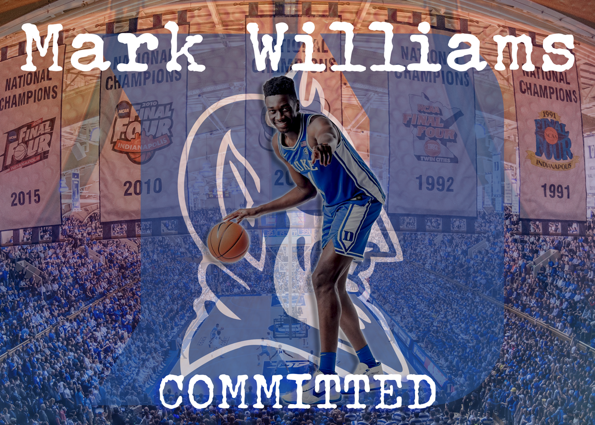 …and another one… 4 ⭐️ Center Mark Williams Commits to the Blue Devils