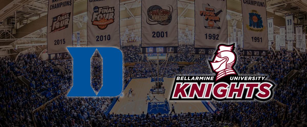 Game Day: Duke vs Bellarmine – Game Notes