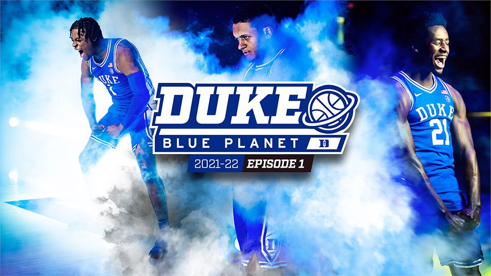 @DukeMBB Drops #DukeBluePlanet 21-22 Ep. 1 & Practice Clips